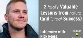 2 Really Valuable Lessons from Failure (and Great Success) with Nick Reese [TDI057]