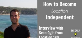 How to Become Location Independent with Sean Ogle from Location 180 [TDI051]