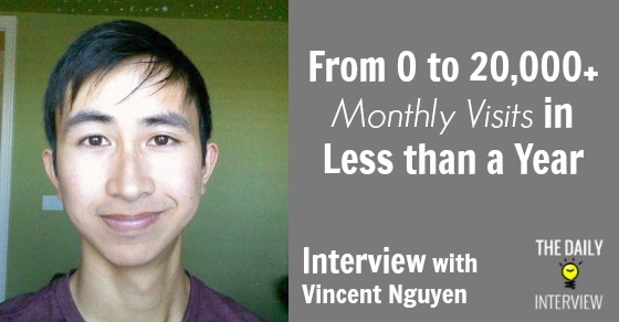 From 0 to 20,000+ Monthly Visits in Less than a Year with Vincent Nguyen [TDI053]