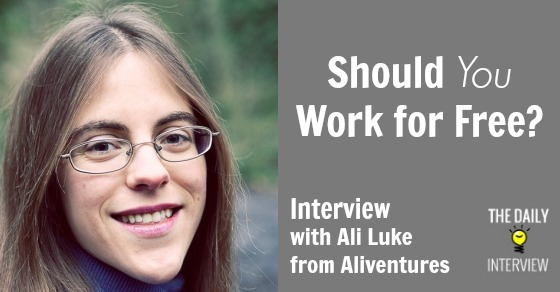 Should You Work for Free?  Interview with Ali Luke from Aliventures [TDI061]