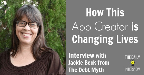 How This App Creator is Changing Lives with Jackie Beck from The Debt Myth [TDI069]