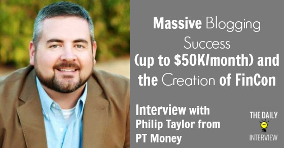 Massive Blogging Success (up to $50K/month) and the Creation of FinCon with Philip Taylor from PT Money [TDI066]