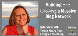 Building and Growing a Massive Blog Network with Teresa Mears from Living on the Cheap [TDI072]