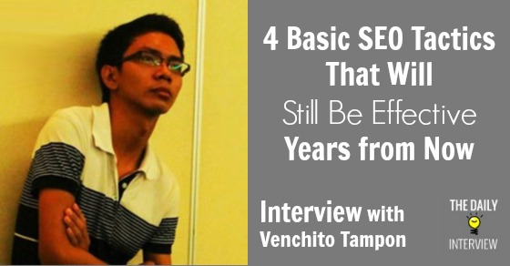 4 Basic SEO Tactics That Will Still Be Effective Years from Now with Venchito [TDI073]