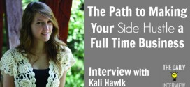 The Path to Making Your Side Hustle a Full Time Business with Kali Hawlk [TDI093]