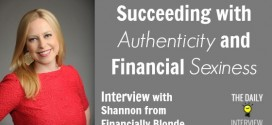 Succeeding with Authenticity and Financial Sexiness with Shannon from Financially Blonde [TDI098]