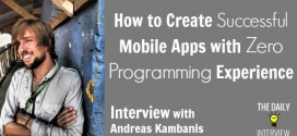 How to Create Successful Mobile Apps with Zero Programming Experience with Andreas Kambanis [TDI105]