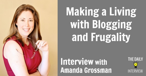 Making a Living with Blogging and Frugality, with Amanda Grossman [TDI043]
