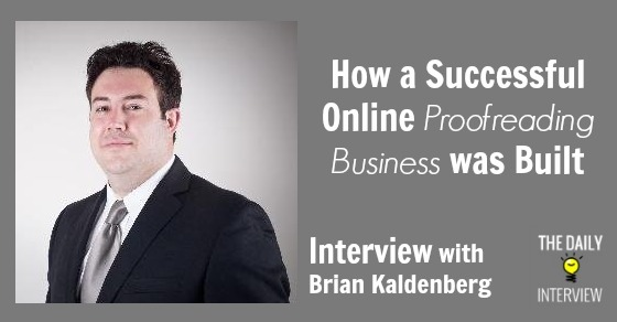 How a Successful Online Proofreading Business was Built with Brian Kaldenberg [TDI060]