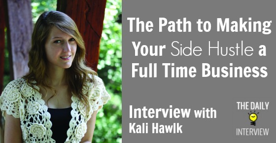 The Path to Making Your Side Hustle a Full-Time Business